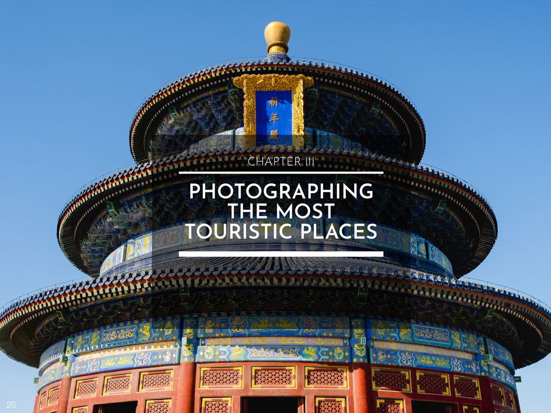 CHAPTER III : PHOTOGRAPHING THE MOST TOURISTIC PLACES